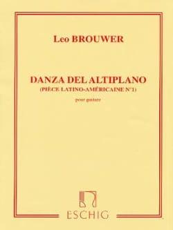 Leo Brouwer - Danza del altiplano - Partition - di-arezzo.fr