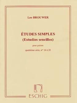 Leo Brouwer - Etudes Simples - 4ème Série - Partition - di-arezzo.fr