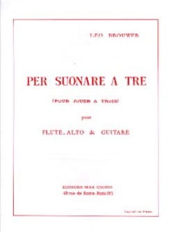 Per Suonare a Tre - Leo Brouwer - Partition - Trios - laflutedepan.com