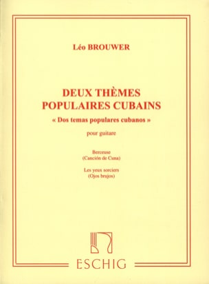 Leo Brouwer - 2 Popular Cuban Themes - Sheet Music - di-arezzo.co.uk