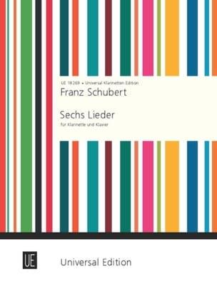 Schubert Franz / Baermann Carl - 6 Lieder für Klarinette und Klavier - Partition - di-arezzo.fr