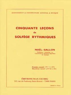 Noël Gallon - 50 Leçons de Solfège Rythmiques Volume 1 - Partition - di-arezzo.fr