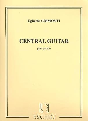 Egberto Gismonti - Central Guitare - Partition - di-arezzo.fr
