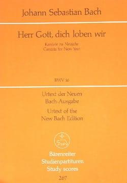 BACH - Herr Gott, Dich Loben Wir. Kantate Am Feste Der Beschneidung Christi. - Partition - di-arezzo.fr
