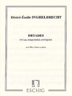 D. E. Inghelbrecht - Dryades (Esquisse antique n° 2) - Partition - di-arezzo.fr
