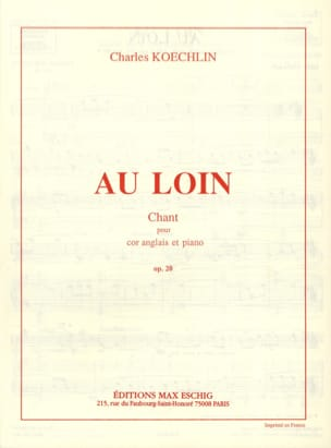 Charles Koechlin - Far away op. 20 - Sheet Music - di-arezzo.com