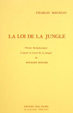 Charles Koechlin - La Loi de la Jungle Op.175 - Partition - di-arezzo.fr