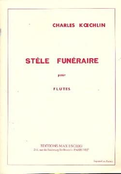 Charles Koechlin - Stèle funéraire - Flûtes - Partition - di-arezzo.fr