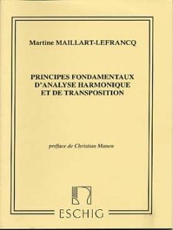 Martine Maillart-Lefrancq - Fundamental principles of harmonic analysis and transposition - Sheet Music - di-arezzo.com