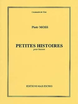 Piotr Moss - Little stories for Bassoon - Sheet Music - di-arezzo.co.uk