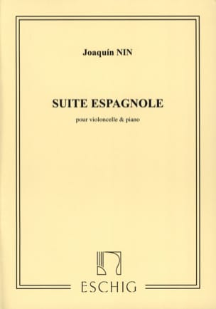 Joaquin Nin - Spanish Suite - Cello - Sheet Music - di-arezzo.co.uk