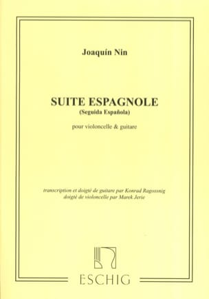 Joaquin Nin - Suite espagnole - cello guitare - Partition - di-arezzo.fr