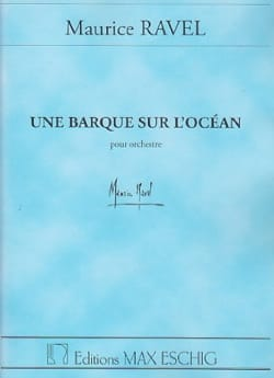Maurice Ravel - A Boat on the Ocean - Driver - Sheet Music - di-arezzo.com