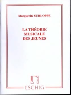 Marguerite Surloppe - The musical theory of young people ed. exhausted - Sheet Music - di-arezzo.co.uk