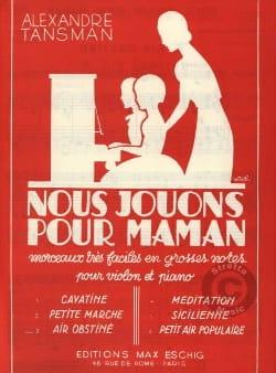 Alexandre Tansman - Nous jouons pour maman - n° 6 : Petit air populaire - Partition - di-arezzo.fr