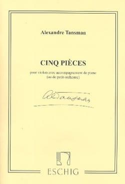 5 Pièces - Alexandre Tansman - Partition - Violon - laflutedepan.com