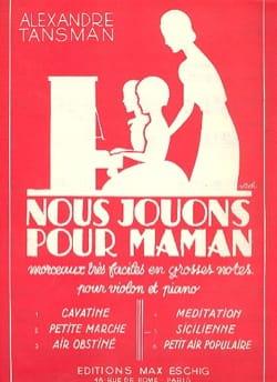 Alexandre Tansman - Nous jouons pour maman - n° 5 : Sicilienne - Partition - di-arezzo.fr