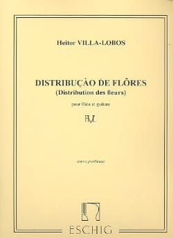 Heitor Villa-Lobos - Distribuicao de Flores - Flûte et guitare - Partition - di-arezzo.fr