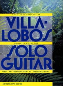 Heitor Villa-Lobos - Collected Works for Solo Guitar - Sheet Music - di-arezzo.com