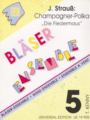 Johann (Fils) Strauss - Champagner-Polka with Die Fledermaus - Bläser-Ensemble - Sheet Music - di-arezzo.com