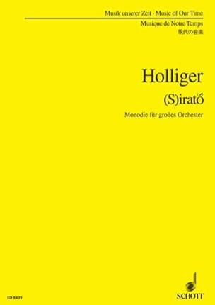 Heinz Holliger - (S)irato - Partition - di-arezzo.fr