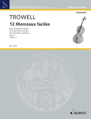 Arnold Trowell - 12 Morceaux faciles, op. 4 Volume 1 - Partition - di-arezzo.fr
