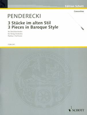 Krzysztof Penderecki - 3 Stücke im alten Stil 1963 - Partitur - Partition - di-arezzo.fr
