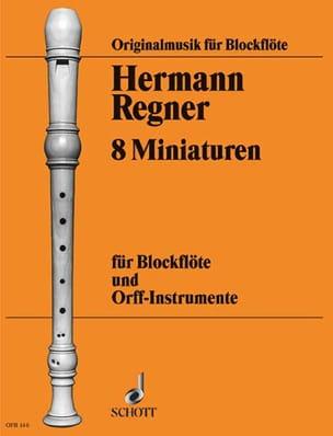 8 Miniaturen - Hermann Regner - Partition - laflutedepan.com