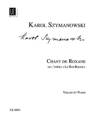 Szymanowski Karol / Kochanski Paul - Chant de Roxane - Partition - di-arezzo.fr