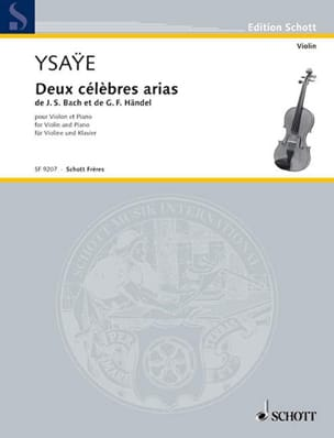 Deux Célèbres Arias de Bach et Handel Eugène Ysaÿe laflutedepan