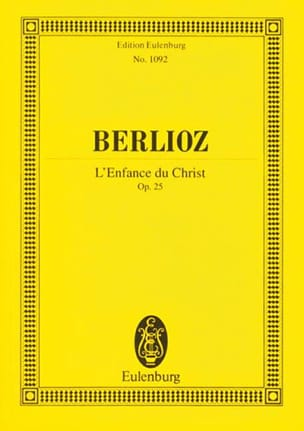 BERLIOZ - L'enfance Du Christ - Conducteur - Partition - di-arezzo.fr