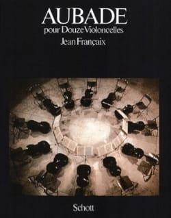 Aubade (1974) – 12 Cellos - Jean Françaix - laflutedepan.com