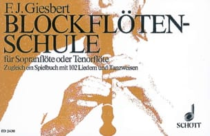 Franz J. Giesbert - Blockflöten-Schule - Partition - di-arezzo.fr