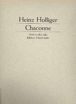 Chaconne Heinz Holliger Partition Violoncelle - laflutedepan