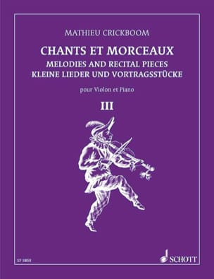 Mathieu Crickboom - Chants et morceaux – Volume 3 - Partition - di-arezzo.fr