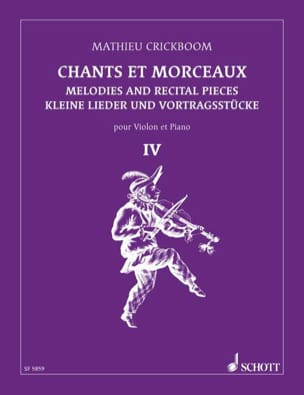 Mathieu Crickboom - Chants et morceaux – Volume 4 - Partition - di-arezzo.fr