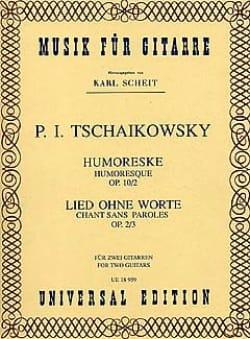 Piotr Illitch Tchaïkovski - Humoreske / Lied ohne Worte –2 Gitarren - Partition - di-arezzo.fr