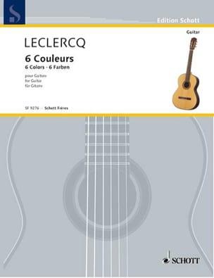 Norbert Leclercq - 6 Couleurs - Partition - di-arezzo.fr