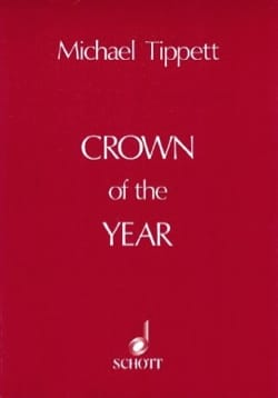 Michael Tippett - Crown of the Year - Score - Partition - di-arezzo.fr