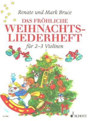 Bruce Renate / Bruce Mark - Das fröhliche Weihnachtsliederheft - Partitura - di-arezzo.es