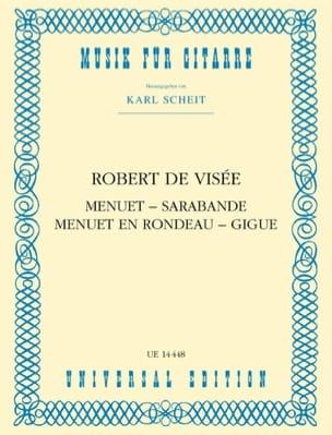 Robert de Visée - Menuet - Sarabande - Menuet in Rondeau - Jigue - Sheet Music - di-arezzo.com