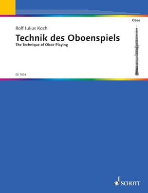 Rolf Julius Koch - Die Technik des Oboenspiels - Sheet Music - di-arezzo.co.uk