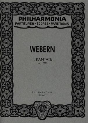 Anton Webern - Kantate Nr. 1 op. 29 - Partitur - Partition - di-arezzo.fr