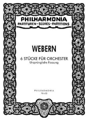 Anton Webern - 6 Stücke Für Orchester Op. 6a - Urspr. Fassung - Partitur - Partition - di-arezzo.fr