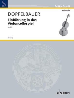 Rupert Doppelbauer - Einführung in das Violoncellospiel - Bd. 1 - Sheet Music - di-arezzo.co.uk