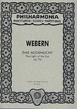 Anton Webern - Das Augenlicht op. 26 – Partitur - Partition - di-arezzo.fr