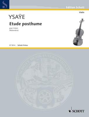 Etude Posthume Eugène Ysaÿe Partition Violon - laflutedepan