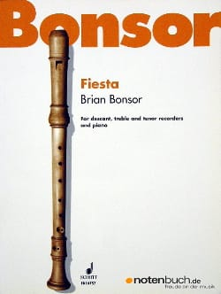 Brian Bonsor - Fiesta - descant, treble, tenor recorders piano - Partition - di-arezzo.fr