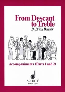 Brian Bonsor - From Descant to Treble - Acc. parts 1-2 - Partition - di-arezzo.fr