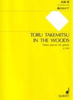 In the woods Toru Takemitsu Partition Guitare - laflutedepan